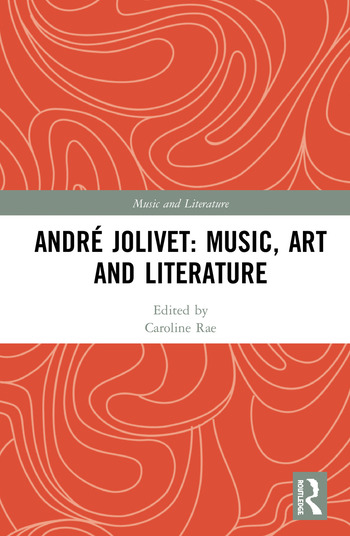 André Jolivet: Music, Art and Literature book cover