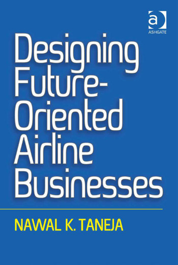 Designing Future-Oriented Airline Businesses book cover