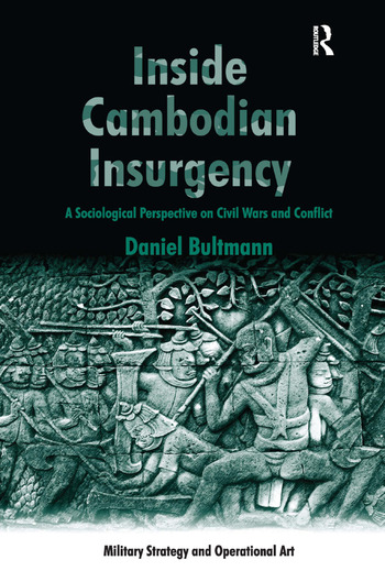 Inside Cambodian Insurgency A Sociological Perspective on Civil Wars and Conflict book cover