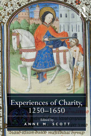 Experiences of Charity, 1250-1650 book cover