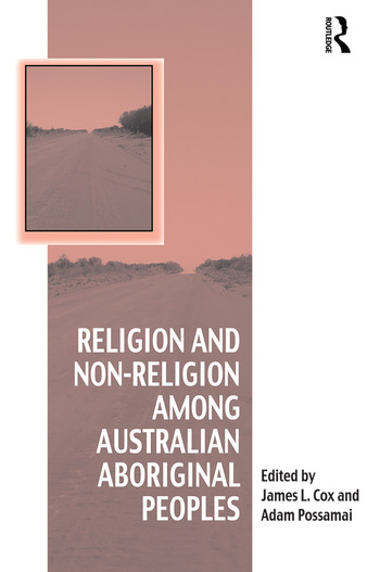 Religion and Non-Religion among Australian Aboriginal Peoples book cover