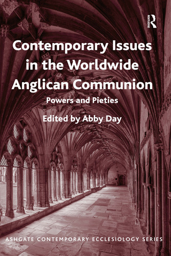 Contemporary Issues in the Worldwide Anglican Communion Powers and Pieties book cover