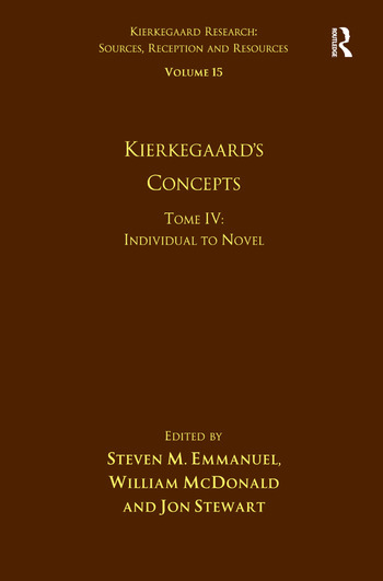 Volume 15, Tome IV: Kierkegaard's Concepts Individual to Novel book cover