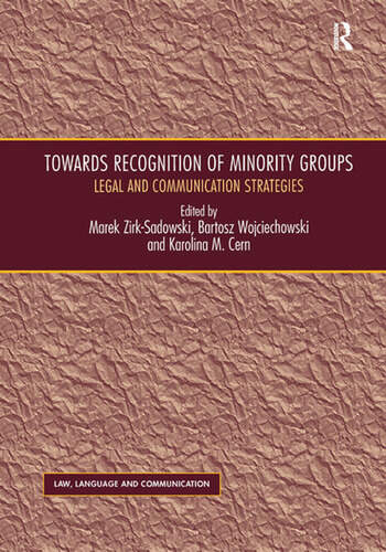 Towards Recognition of Minority Groups Legal and Communication Strategies book cover