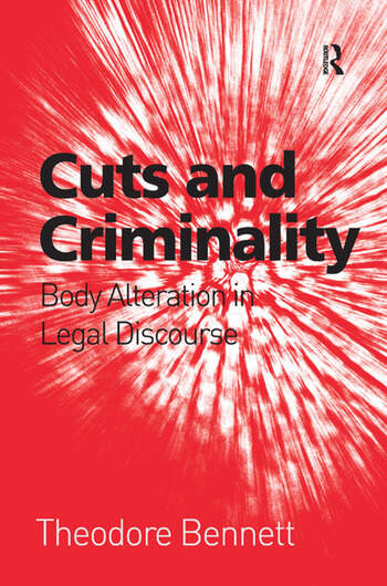 Cuts and Criminality Body Alteration in Legal Discourse book cover