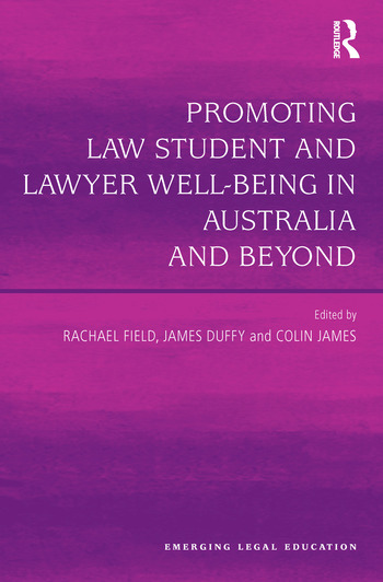 Promoting Law Student and Lawyer Well-Being in Australia and Beyond book cover