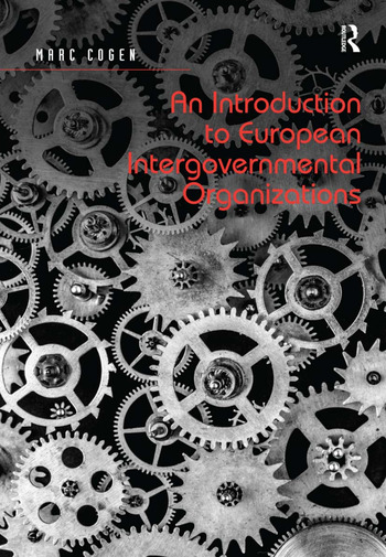 An Introduction to European Intergovernmental Organizations book cover