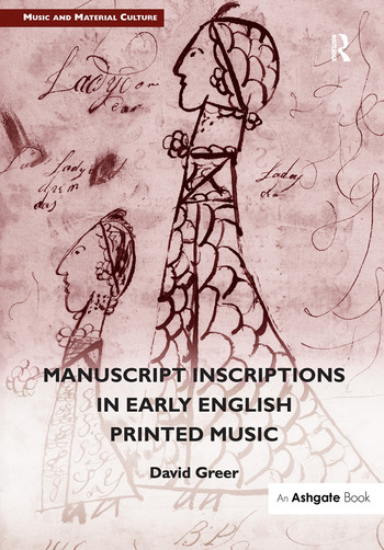 Manuscript Inscriptions in Early English Printed Music book cover