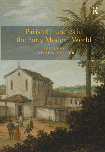 Parish Churches in the Early Modern World book cover