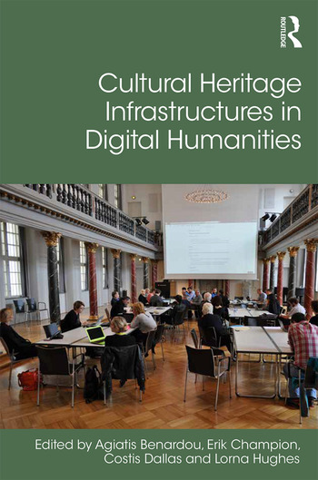 Cultural Heritage Infrastructures in Digital Humanities book cover