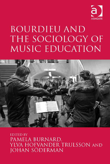Bourdieu and the Sociology of Music Education book cover