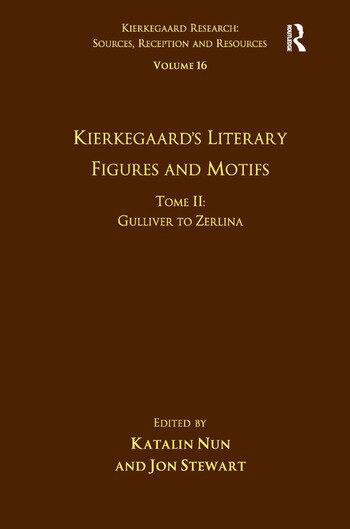 Volume 16, Tome II: Kierkegaard's Literary Figures and Motifs Gulliver to Zerlina book cover