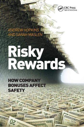 Risky Rewards How Company Bonuses Affect Safety book cover