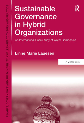 Sustainable Governance in Hybrid Organizations An International Case Study of Water Companies book cover