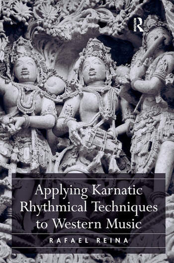 Applying Karnatic Rhythmical Techniques to Western Music book cover
