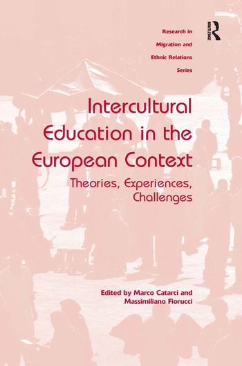 Intercultural Education in the European Context Theories, Experiences, Challenges book cover