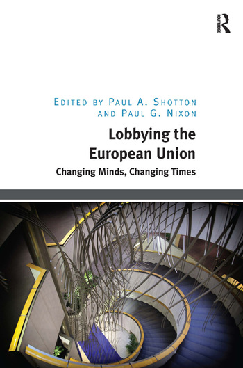 Lobbying the European Union Changing Minds, Changing Times book cover