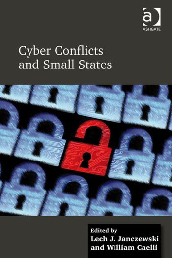 Cyber Conflicts and Small States book cover