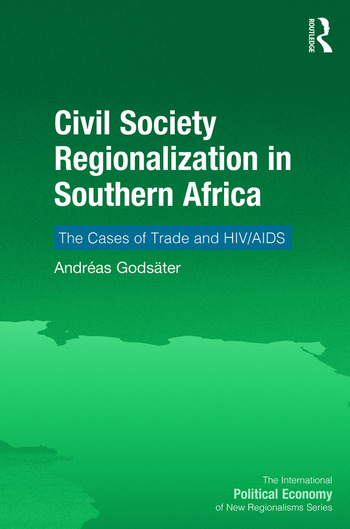 Civil Society Regionalization in Southern Africa The Cases of Trade and HIV/AIDS book cover