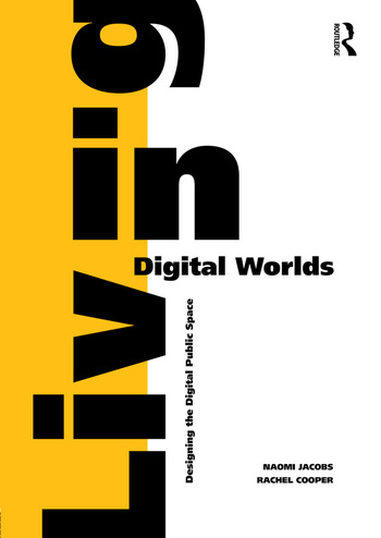 Living in Digital Worlds Designing the Digital Public Space book cover