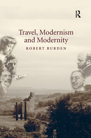 Travel, Modernism and Modernity book cover