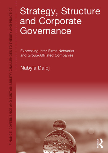 Strategy, Structure and Corporate Governance Expressing inter-firm networks and group-affiliated companies book cover