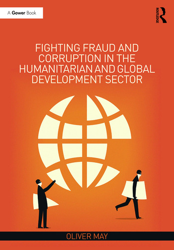 Fighting Fraud and Corruption in the Humanitarian and Global Development Sector book cover