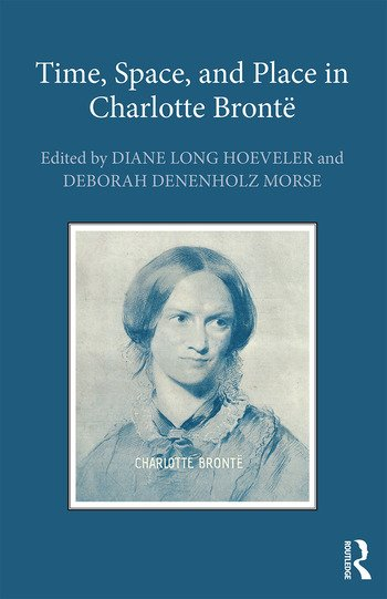 Time, Space, and Place in Charlotte Brontë book cover