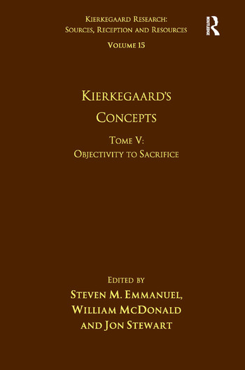 Volume 15, Tome V: Kierkegaard's Concepts Objectivity to Sacrifice book cover