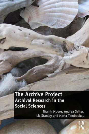 The Archive Project Archival Research in the Social Sciences book cover