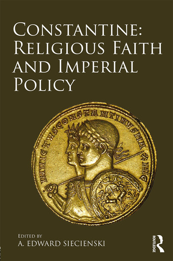 Constantine: Religious Faith and Imperial Policy book cover