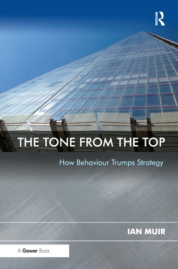 The Tone From the Top How Behaviour Trumps Strategy book cover