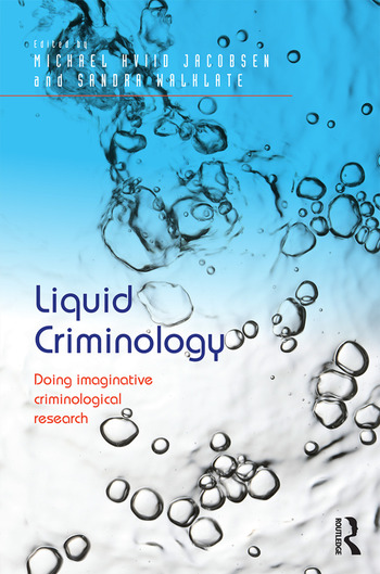 Liquid Criminology Doing imaginative criminological research book cover