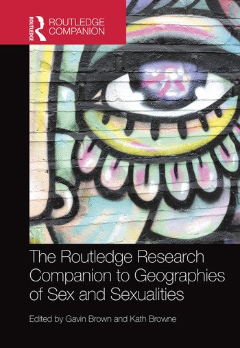 The routledge research companion to geographies of sex and the routledge research companion to geographies of sex and sexualities hardback routledge fandeluxe Images