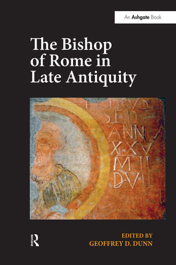 The Bishop of Rome in Late Antiquity book cover