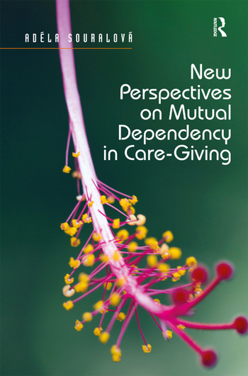 New Perspectives on Mutual Dependency in Care-Giving book cover