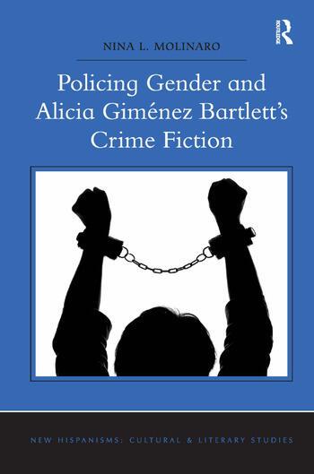Policing Gender and Alicia Giménez Bartlett's Crime Fiction book cover