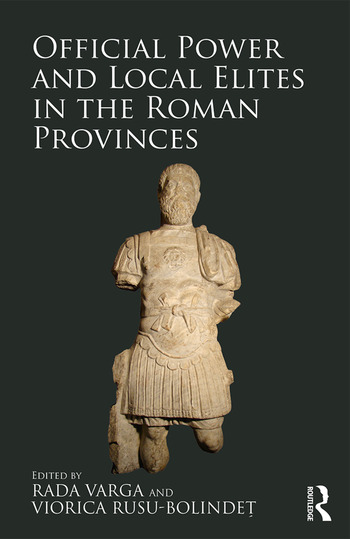 Official Power and Local Elites in the Roman Provinces book cover