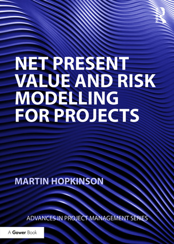 Net Present Value and Risk Modelling for Projects book cover