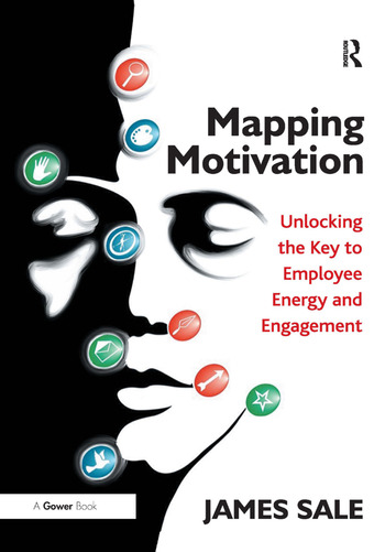 Mapping Motivation Unlocking the Key to Employee Energy and Engagement book cover