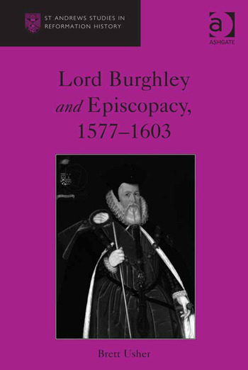Lord Burghley and Episcopacy, 1577-1603 book cover