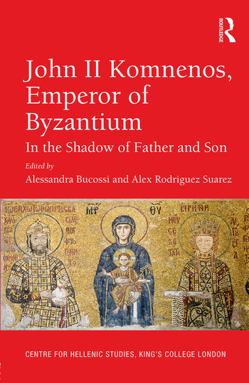 John II Komnenos, Emperor of Byzantium In the Shadow of Father and Son book cover