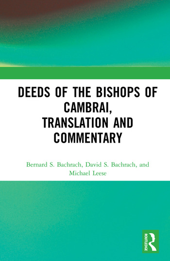 Deeds of the Bishops of Cambrai, Translation and Commentary book cover
