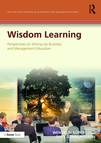 Wisdom Learning Perspectives on Wising-Up Business and Management Education book cover