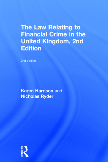 The Law Relating to Financial Crime in the United Kingdom book cover