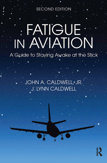Fatigue in Aviation A Guide to Staying Awake at the Stick book cover