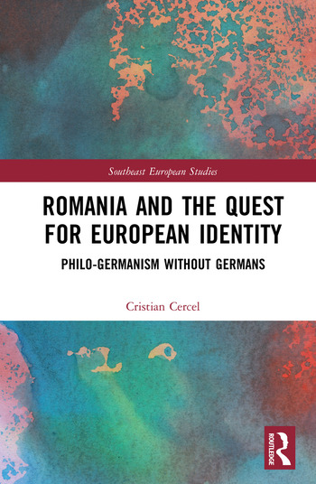 Romania and the Quest for European Identity Philo-Germanism without Germans book cover
