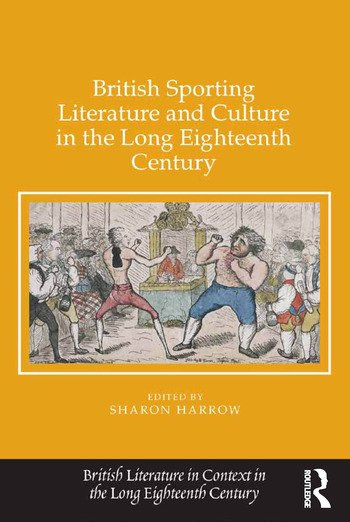 British Sporting Literature and Culture in the Long Eighteenth Century book cover
