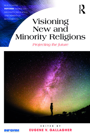 Visioning New and Minority Religions Projecting the future book cover