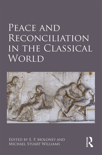Peace and Reconciliation in the Classical World book cover